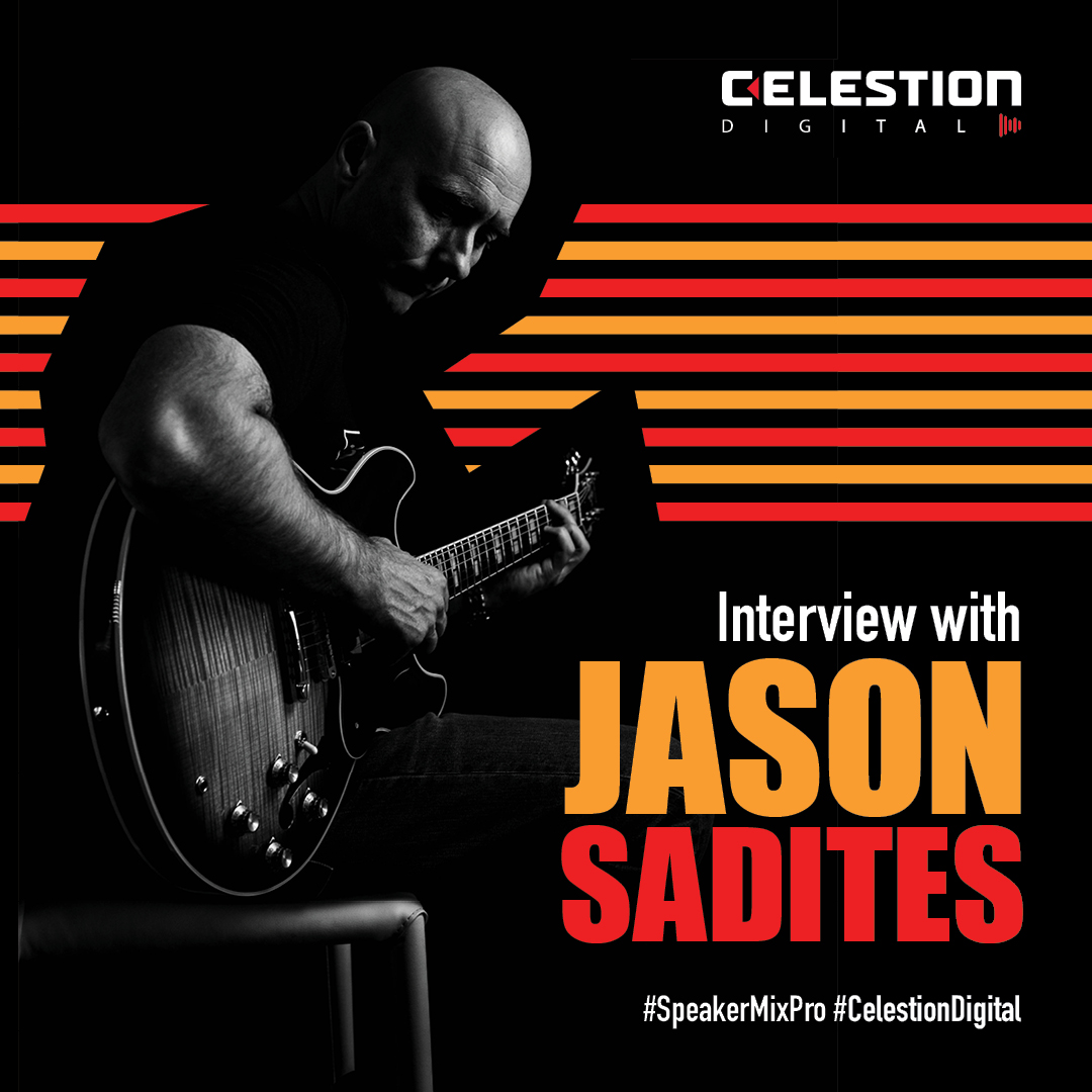 Celestion – The Jason Sadites Interview
