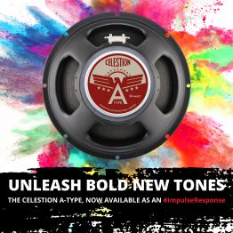 Celestion Tone with an American Flavour – The A-Type IR is Here