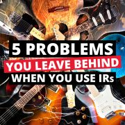 5 Problems You Leave Behind When You Use Celestion Speaker IRs