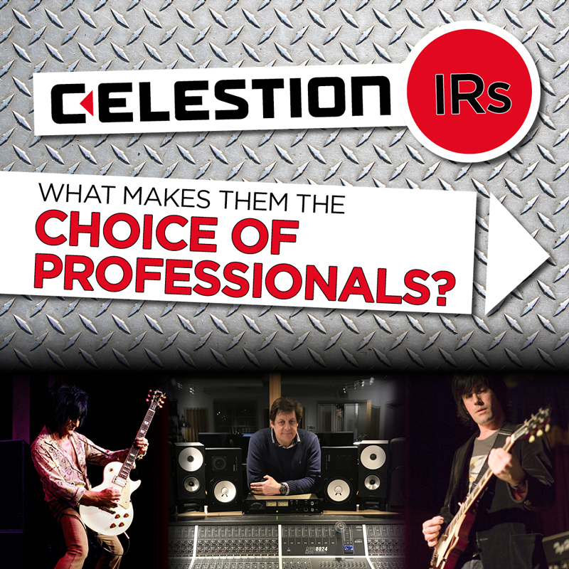 5 Reasons Celestion Impulse Responses are the Choice of Professionals