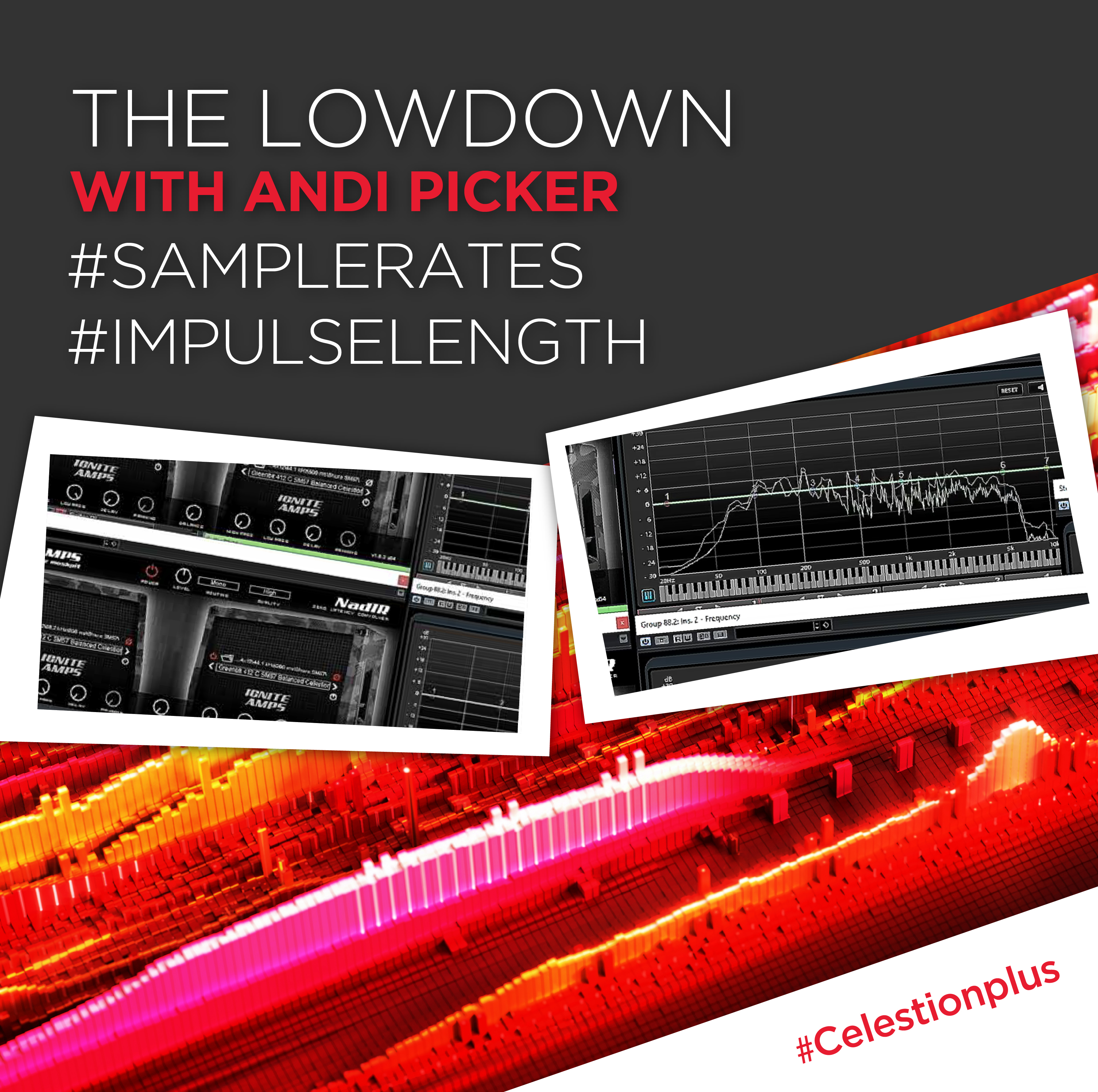 The Lowdown with Andi Picker: Sample Rates & Impulse Lengths