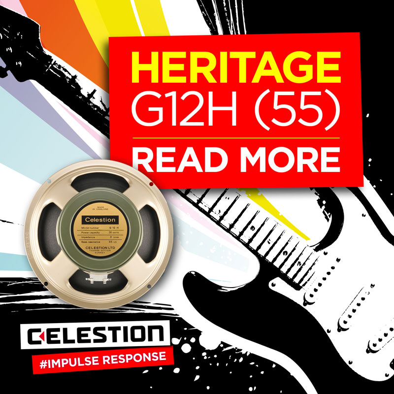 Celestion Heritage G12H (55) Speaker IR – Get Your 60s Mojo On!