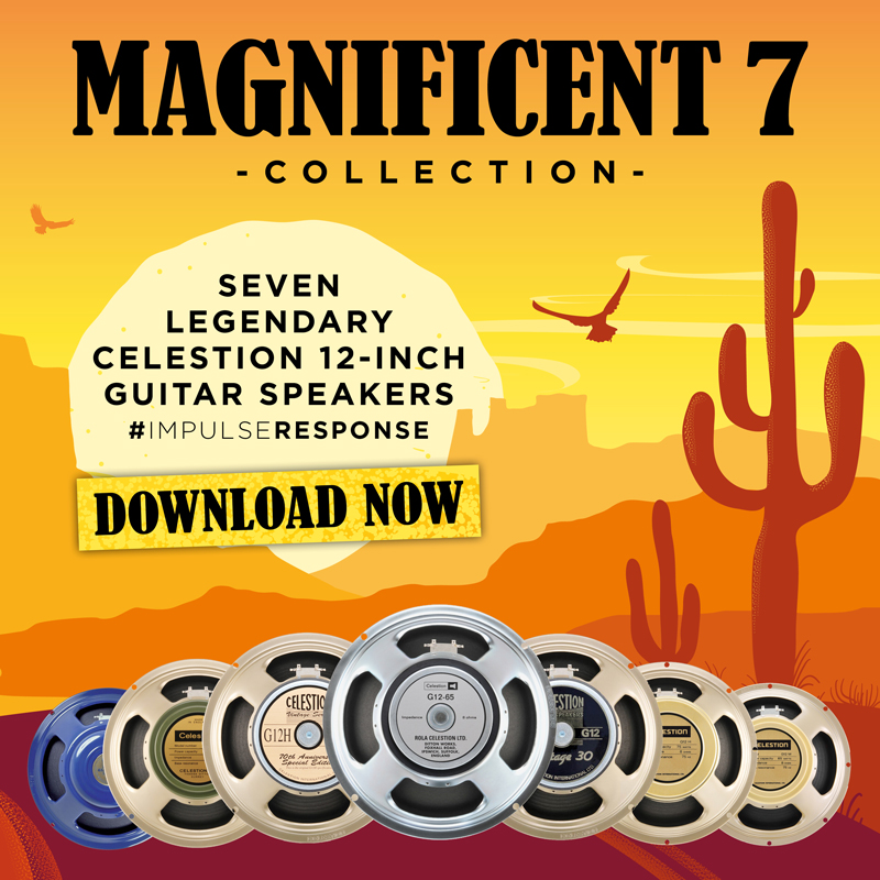 Celestion's Magnificent Seven – Our First Speaker IRs