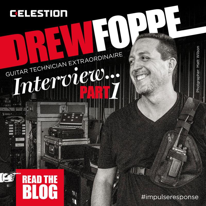Drew Foppe, Guitar Tech Extraordinaire: Interview Part 1
