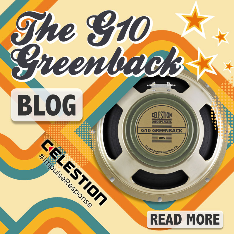 Celestion G10 Greenback Impulse Response – The 10-inch Guitar Speaker That Thinks It's a 12!