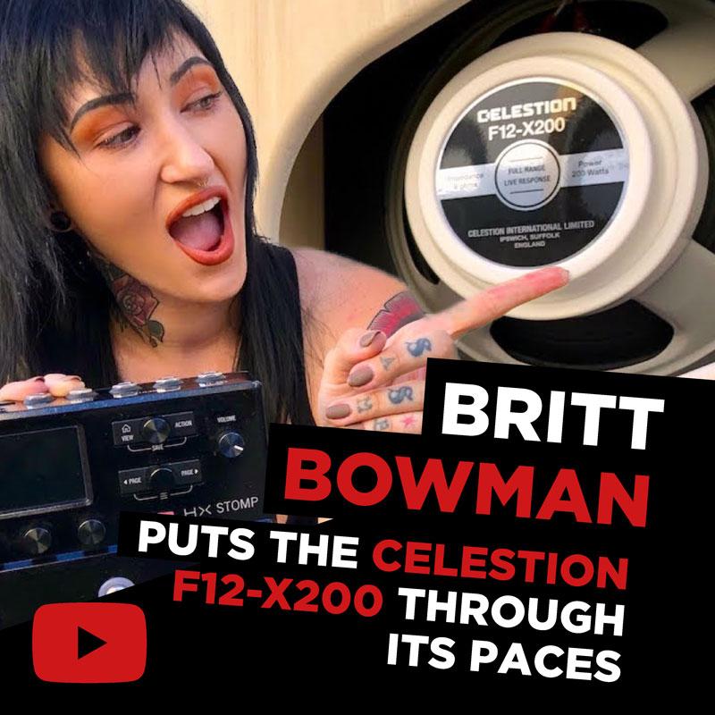 Britt Bowman Puts the Celestion F12-X200 Through its Paces