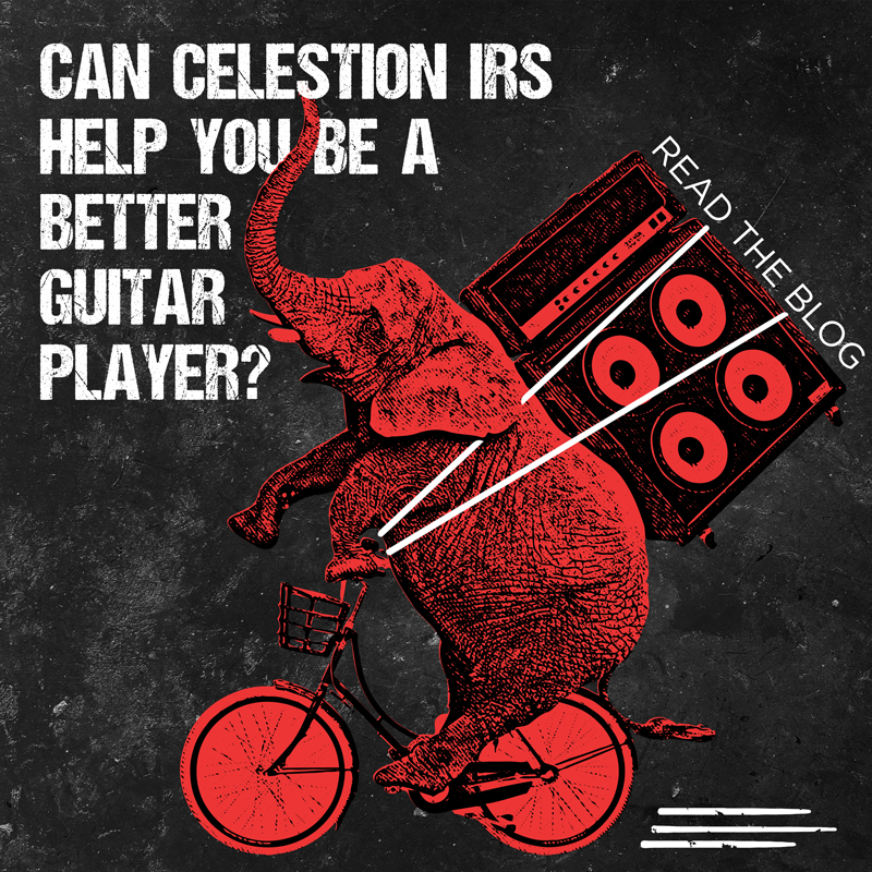 Can Celestion IRs Help You Be a Better Guitar Player?