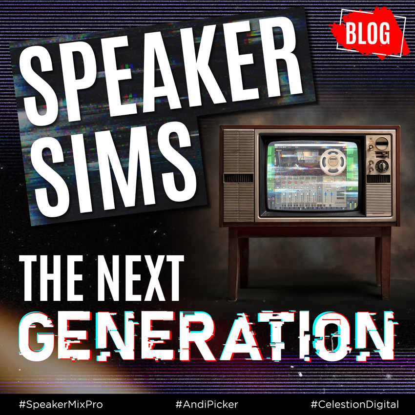 Speaker Sims: The Next Generation