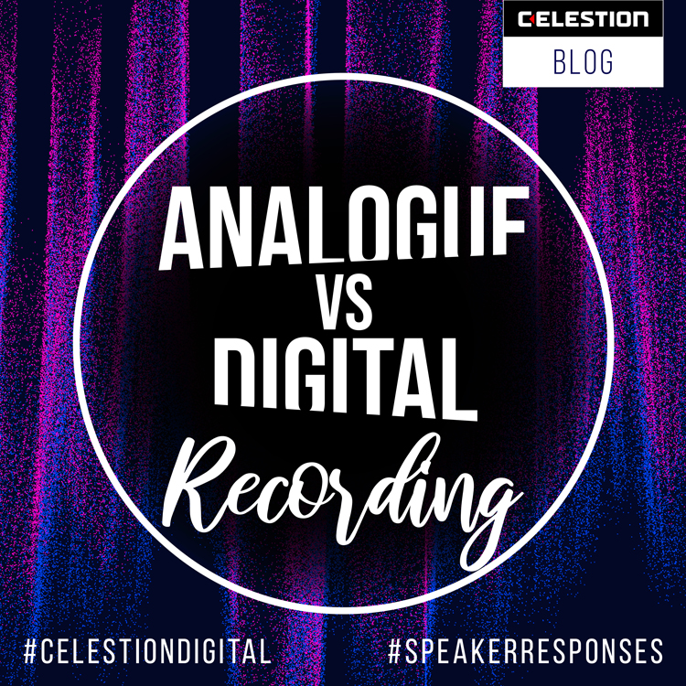 Analogue vs Digital Recording – Using The Skills From Yesterday and The Gear From Today